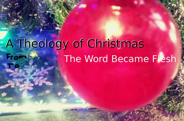 The Word Became Flesh graphic